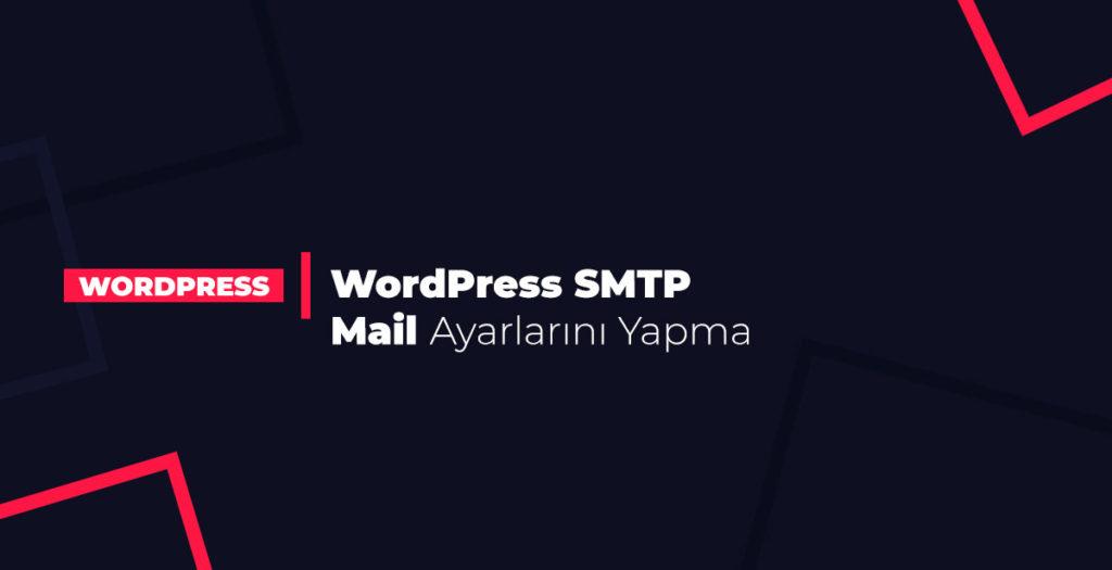 wordpress-smtp-mail-ayarlarini-yapma