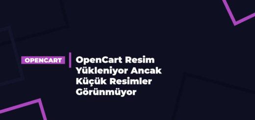 OpenCart Resim Yükleniyor Ancak Küçük Resimler Görünmüyor