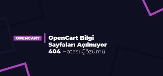 OpenCart Bilgi Sayfaları Açılmıyor 404 Hatası Çözümü