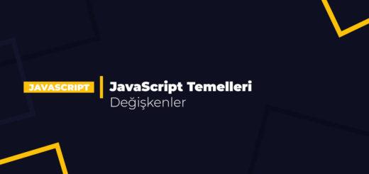 JavaScript Temelleri - Değişkenler