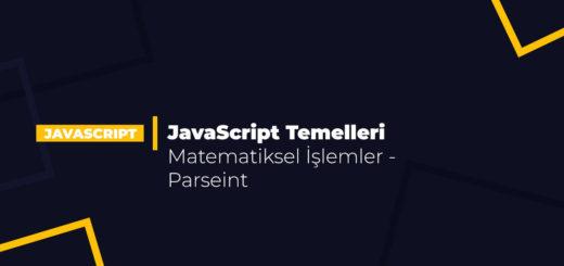JavaScript Temelleri – Matematiksel İşlemler - Parseint