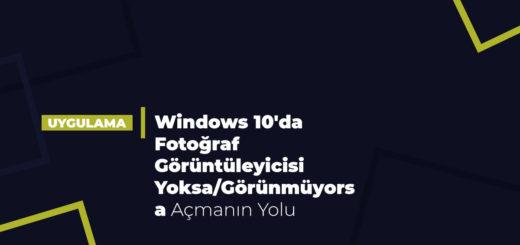 Windows 10'da Fotoğraf Görüntüleyicisi Yoksa/Görünmüyorsa Açmanın Yolu
