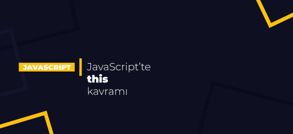JavaScript'te this kavramı